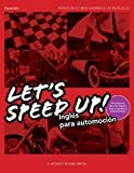 Let´s Speed Up! Inglés para Automoción