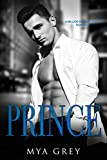 Prince, (Book 1) A Million Dollar Lover Romance : An Angst Contract Lovers Romance Series (English Edition)