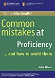 Common Mistakes at Proficiency… and How to Avoid Them.