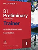 Preliminary for schools trainer. Six practice tests without answers. For updated 2020 exam. Per le Scuole superiori. Con File audio per il download: ... Answers with Downloadable Audio 2nd Edition