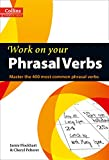 Phrasal Verbs: B1-C2 (B1+) (Collins Work on Your…): Master the 400 Most Common Phrasal Verbs