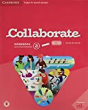 Collaborate English for Spanish Speakers. workbook with Practice Extra and Collaboration Plus. Level 2