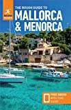 Mallorca And Menorca. Rough Guide - 8th Edition (Rough Guides) [Idioma Inglés]: (Travel Guide with free eBook)
