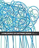 A Philosophy of Software Design, 2nd Edition