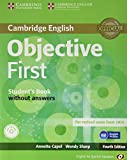 Objective First for Spanish Speakers Self-Study Pack (Student's Book without Answers, 100 Writing Tips, Class CDs (2)) 4th Edition