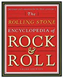 The Rolling Stone Encyclopedia of Rock and Roll: Completely Revised and Updated