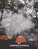 My Camping Journal: Journal for logging all your Camping Journeys and Holidays, College Lined 150 pages 7.44' x 9.69' Woodland Camping Cover