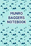 Munro Baggers Notebook: A Great Hiking Gift for Women Men, to catalogue anything on your 282 Munro Mountain Adventure Trip (Munro Bagging Journal)