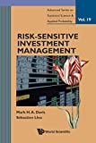 Risk-Sensitive Investment Management: 19 (Advanced Series on Statistical Science & Applied Probability)