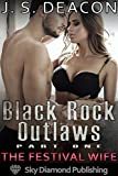 Black Rock Outlaws Part One: The Festival Wife (Cuckold, Hotwife, MFMM, Biker Gang) (English Edition)