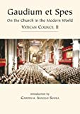 Gaudium et Spes - Vatican II: On the Church in the Modern World (Vatican Documents)