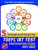 TOEFL iBT Guide and Practice Test: A Complete Test Study Book for TOEFL iBT Listening, Speaking, Reading & Writing - And New 5 real Practice Test from Authorized Center (English Edition)