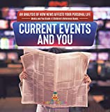 Current Events and You | An Analysis of How News Affects Your Personal Life | Media and You Grade 4 | Children's Reference Books (English Edition)