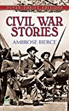 Civil War Stories (Dover Thrift Editions) (English Edition)