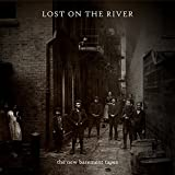 Lost On The River - Deluxe Edition