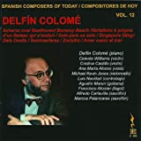 Spanish Composers of Today, Vol. 12 - Delfin Colome