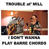 I Don't Wanna Play Barre Chords