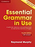 Essential Grammar in Use. Fourth Edition. Book with Answers.