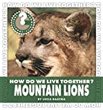 How Do We Live Together? Mountain Lions (Community Connections: How Do We Live Together?) (English Edition)