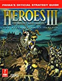 Heroes of Might and Magic III: Strategy Guide (Prima's official strategy guide)